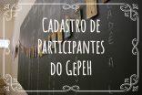Cadastro de Participantes do GEPH